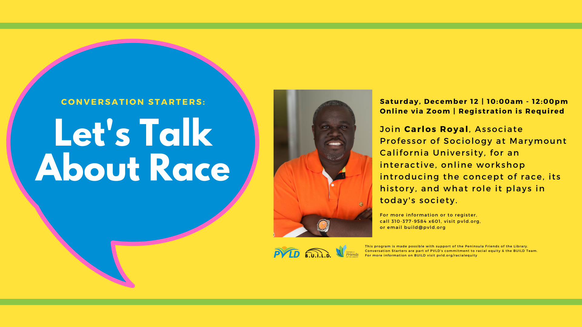 Conversation Starters: Let's Talk About Race. Saturday, December 12, 2020. Online via Zoom. Registration Required.