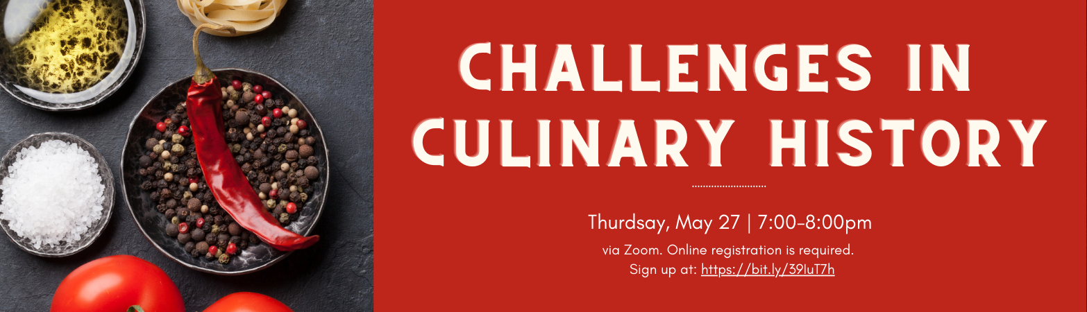 Challenges in Culinary History