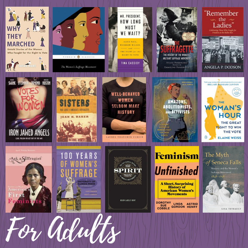 Women's Suffrage Books, Movies, and More for Adults. Link to booklist