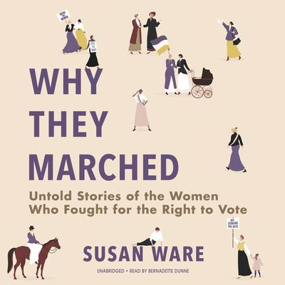 Cover of Why They Marched by Susan Ware